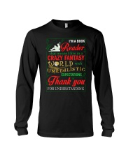 I'm A Book Reader Crazy Fantasy World Christmas Long Sleeve Tee thumbnail