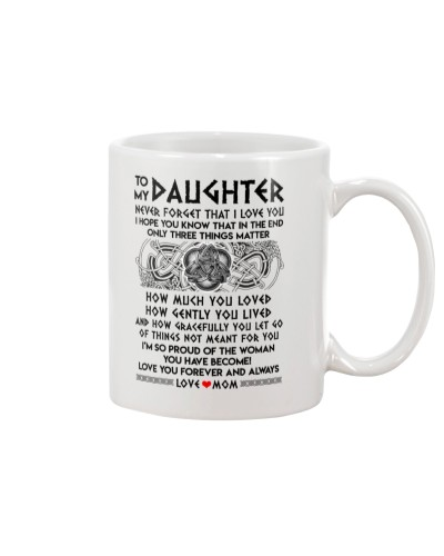 Viking Daughter Mom Three Things Mug