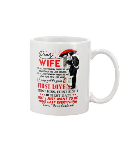 Family Wife Your Last Everything Mug CC