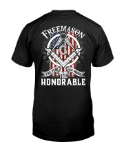 FREEMASON THE FEW THE PROUD THE HONORABLE Classic T-Shirt back