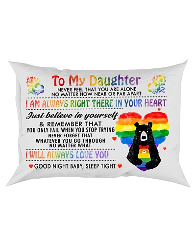 To My Daughter Never Feel That You Are Alone LGBT