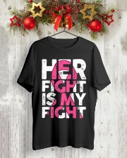 Breast Cancer Her Fight Is My Fight Classic T-Shirt lifestyle-holiday-crewneck-front-2