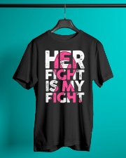 Breast Cancer Her Fight Is My Fight Classic T-Shirt lifestyle-mens-crewneck-front-3