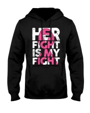 Breast Cancer Her Fight Is My Fight Hooded Sweatshirt thumbnail