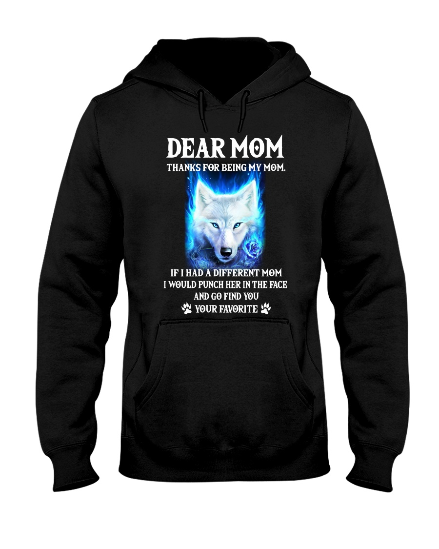 Thanks For Being My Mom Wolf   Hooded Sweatshirt