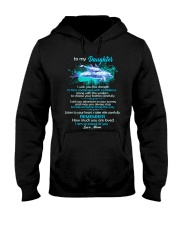To My Daughter I Wish You The Strength Dolphin  Hooded Sweatshirt thumbnail