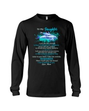 To My Daughter I Wish You The Strength Dolphin  Long Sleeve Tee thumbnail