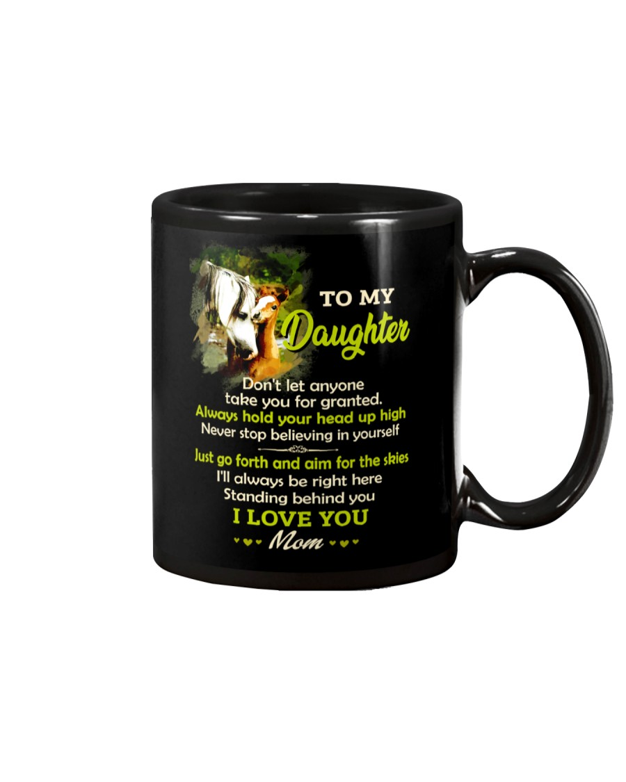 Don't Let Anyone Take You For Granted Horse  Mug