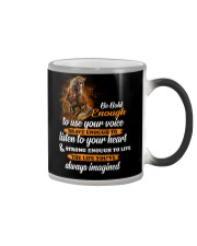 Be Bold Enough To Use Your Voice Horse  Color Changing Mug thumbnail