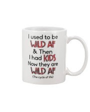 I Used To Be Wild AF Family  Mug tile