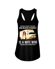 A Wife Who Believe In Him First Trucker Ladies Flowy Tank thumbnail