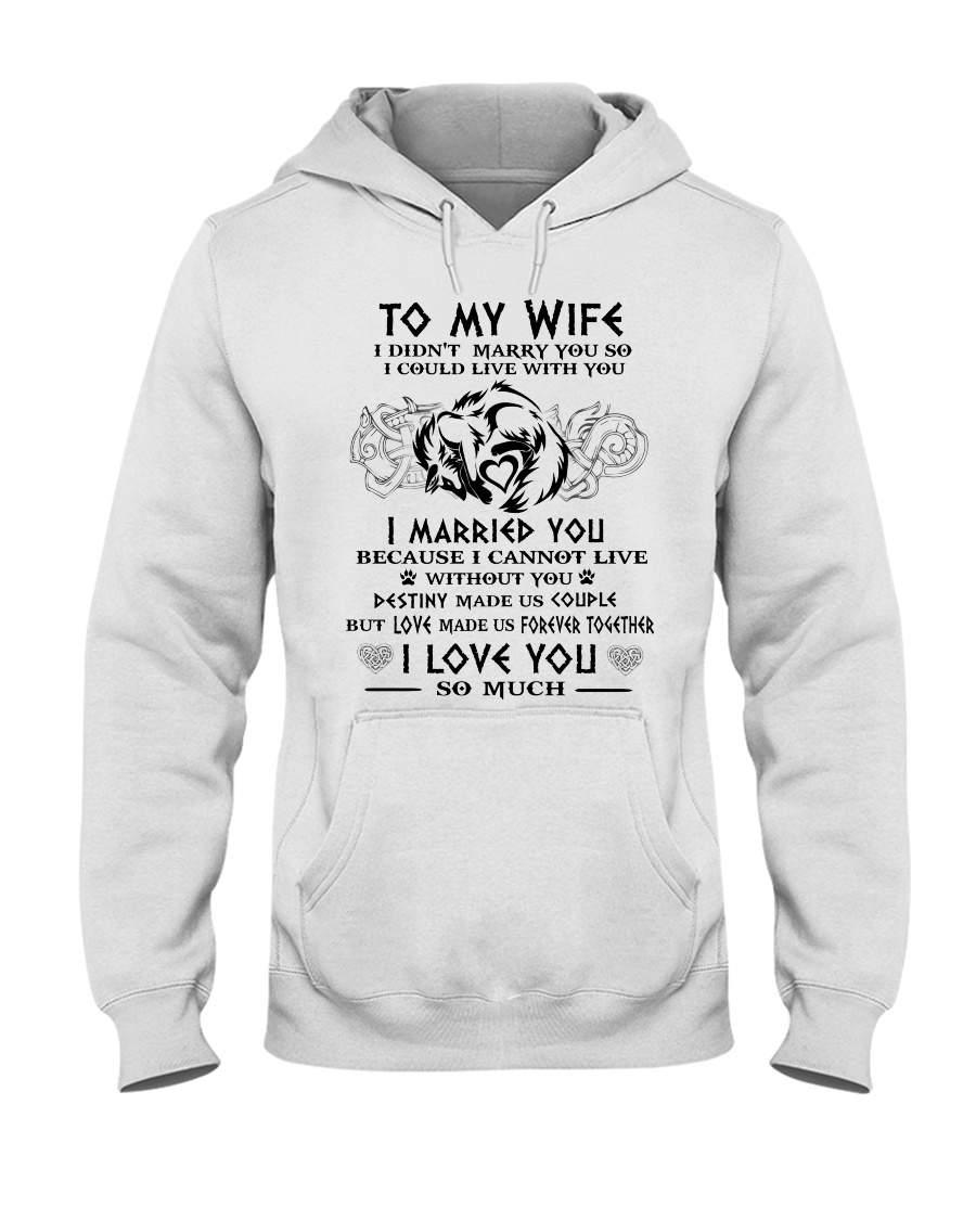 Wife Married You Wolf Hooded Sweatshirt