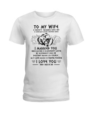 Wife Married You Wolf Ladies T-Shirt thumbnail