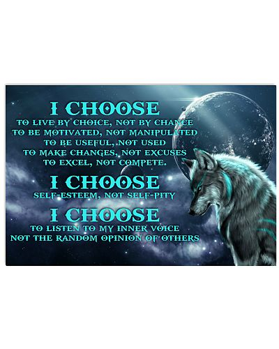 I Choose To Live By Choice Wolf