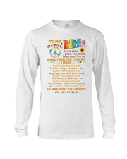 Hippie Wife I Love You More Long Sleeve Tee thumbnail