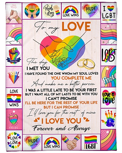 LGBT Love You For My Life Blanket CC