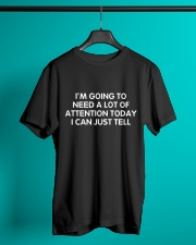 Need Attention Funny Classic T-Shirt lifestyle-mens-crewneck-front-3