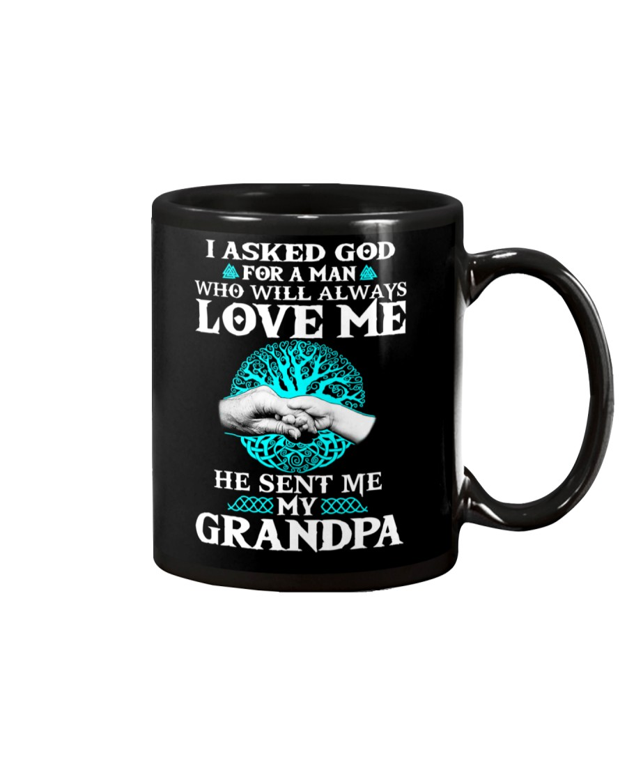 I Asked God For A Man Who Will Always Love Me Mug showcase