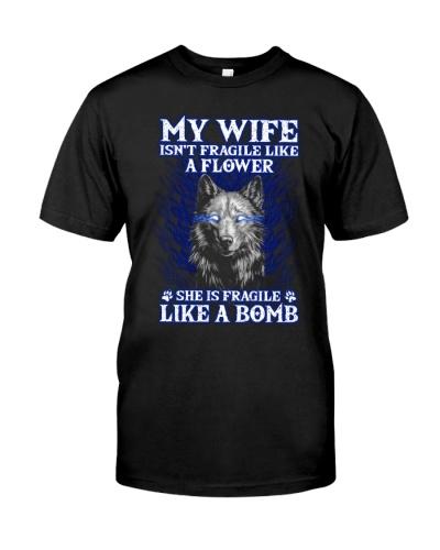 My Wife Isn't Fragile Like A Flower Wolf