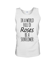 In A World Full Of Roses Be A Sunflower  Unisex Tank thumbnail