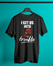 Get Into Trouble Funny Classic T-Shirt lifestyle-mens-crewneck-front-3