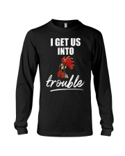 Get Into Trouble Funny Long Sleeve Tee thumbnail