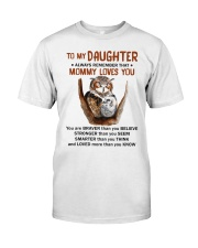 Daughter Remember Mommy Loves You Owl Classic T-Shirt thumbnail