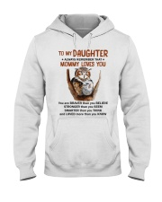Daughter Remember Mommy Loves You Owl Hooded Sweatshirt thumbnail