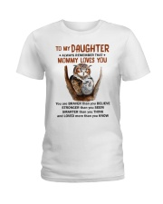Daughter Remember Mommy Loves You Owl Ladies T-Shirt thumbnail