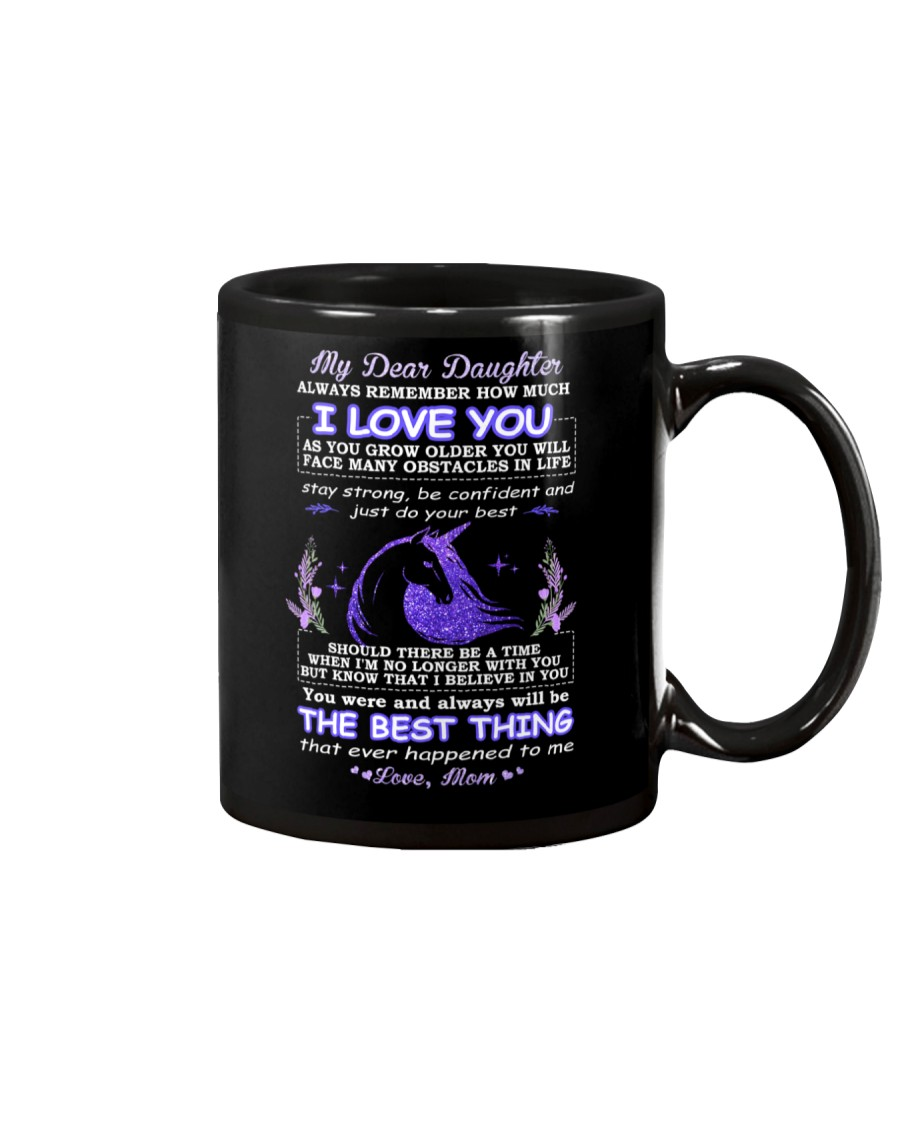 My Daughter Remember How Much I Love You Unicorn  Mug