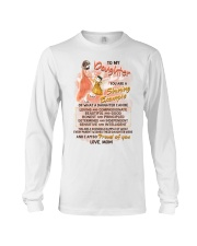 To My Daughter You Are A Shining Example Family  Long Sleeve Tee thumbnail