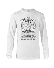 Wife Always Love You Family Long Sleeve Tee thumbnail