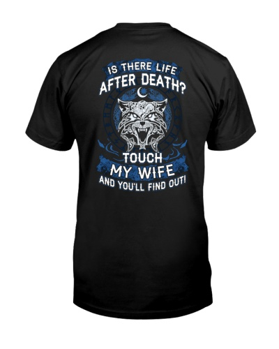 Is There Life After Death Touch My Wife Wolf