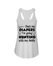 Pack My Diapers I'm Going Hunting With My Daddy Ladies Flowy Tank thumbnail