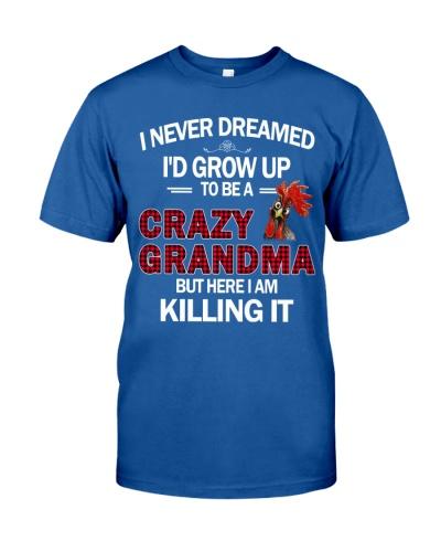 Never Dreamed Crazy Grandma Chicken