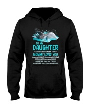 Daughter Remember Mommy Loves You Dolphin Hooded Sweatshirt thumbnail
