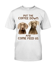 Put The Coffee Down Come Feed Us Dog Classic T-Shirt thumbnail