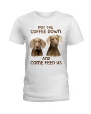 Put The Coffee Down Come Feed Us Dog Ladies T-Shirt thumbnail