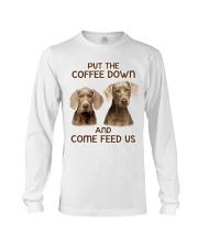 Put The Coffee Down Come Feed Us Dog Long Sleeve Tee thumbnail