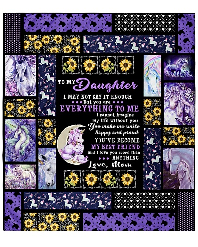 Daughter I May Not Say It Enough Unicorn BT Quilt