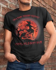 On A Dark Desert Highway Witch Cool Wind In My  Classic T-Shirt apparel-classic-tshirt-lifestyle-26