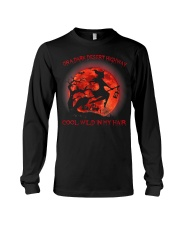 On A Dark Desert Highway Witch Cool Wind In My  Long Sleeve Tee thumbnail