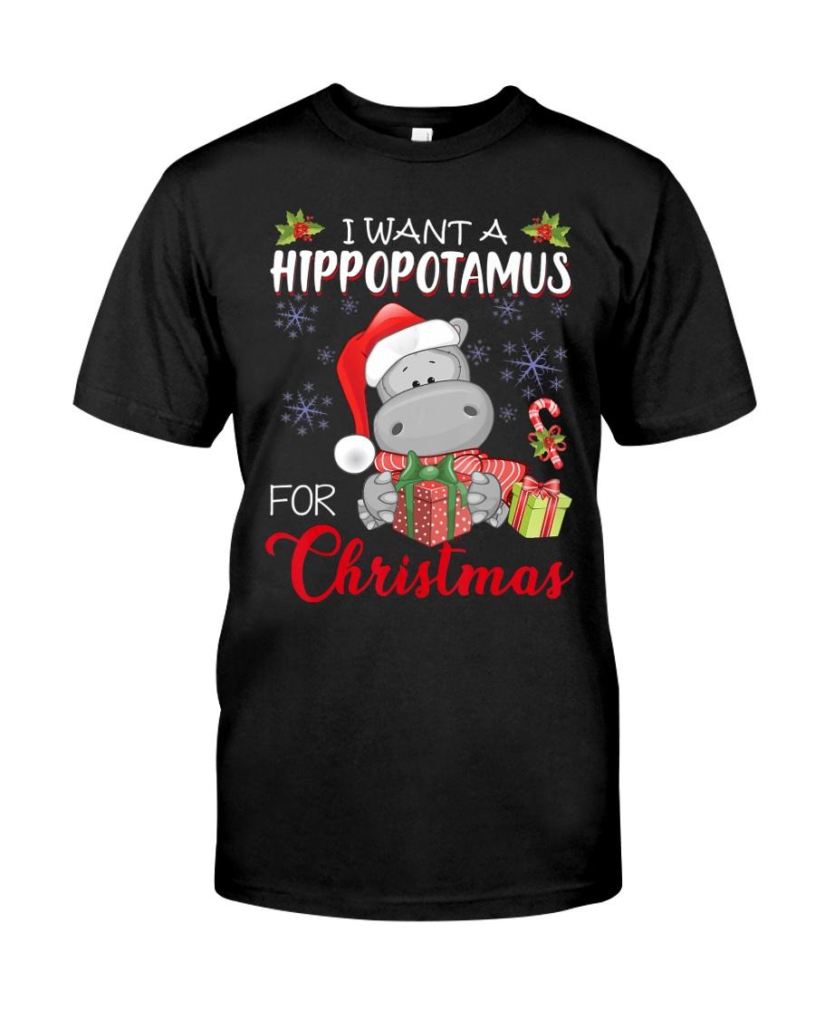 I Want A Hippopotamus For Christmas Xmas Hippo For Classic T-Shirt