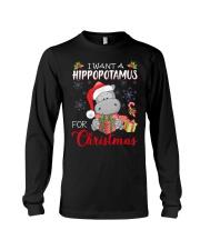 I Want A Hippopotamus For Christmas Xmas Hippo For Long Sleeve Tee thumbnail