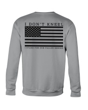 I Don't Kneel I stand for Our Fallen Heroes Shirt Crewneck Sweatshirt thumbnail