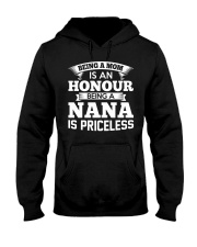 Being A Mom Is An Honour Being Nana Is Princeless Hooded Sweatshirt thumbnail