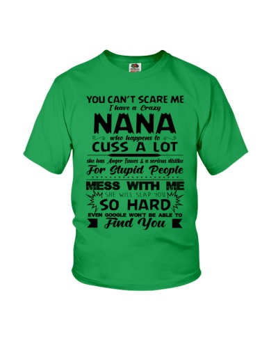 You Can't Scare Me I Have A Crazy Nana