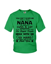 You Can't Scare Me I Have A Crazy Nana Youth T-Shirt front