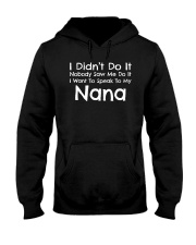 I Want To Speak To My Nana Funny Hooded Sweatshirt thumbnail