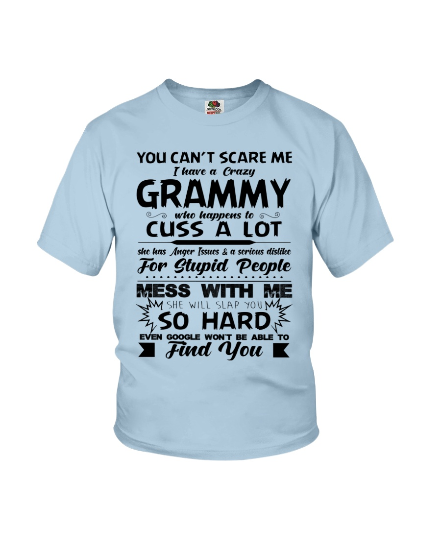 You Can't Scare Me I Have A Crazy Grammy Youth T-Shirt